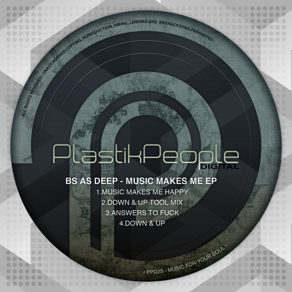 Bs As Deep – Music Makes Me EP [PPD25]